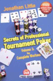 Secrets of Professional Tournament Poker: Volume 3
